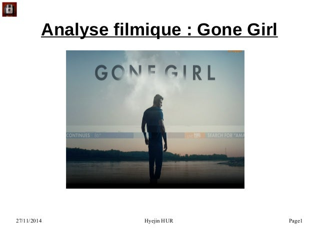 27/11/2014 Hyejin HUR Page1 Analyse filmique : Gone Girl