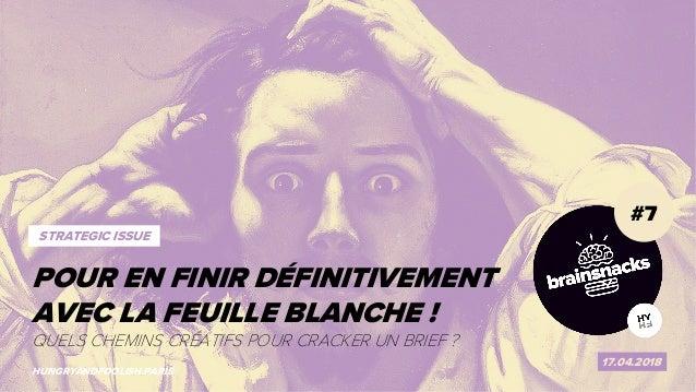 1 POUR EN FINIR AVEC LA FEUILLE BLANCHE ! #7 17.04.2018 HUNGRYANDFOOLISH.PARIS POUR EN FINIR DÉFINITIVEMENT AVEC LA FEUILL...