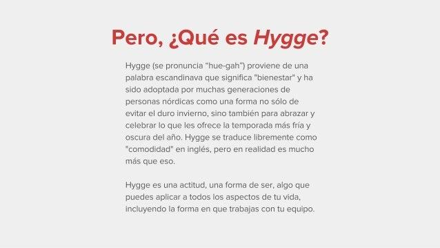 """Los 7 secretos de un equipo """"Hygge"""" Slide 3"""