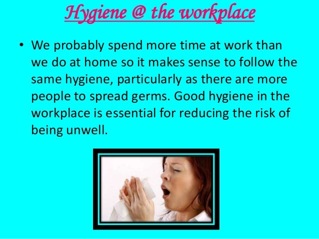 Ppt good hygiene in the workplace powerpoint presentation, free.