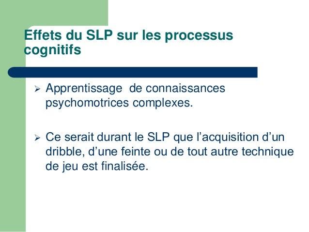 Manque de sommeil   Temps de veille long SP diminue   Diminution du temps de sommeil:  diminution du SLP: effets négatif...