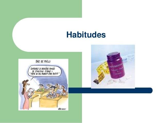 Habitudes: tabagisme   Tabac diminue la performance sportive   Capacité inspiratoire diminuée même au  repos   Le systè...