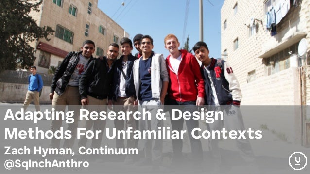 Adapting Research & Design Methods For Unfamiliar Contexts