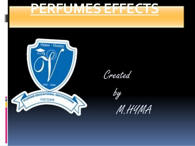 PERFUMES EFFECTS Created by M.HYMA