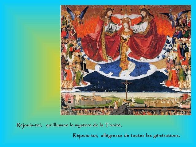 Réjouis-toi, qu'illumine le mystère de la Trinité,Réjouis-toi, qu'illumine le mystère de la Trinité, Réjouis-toi, allégres...