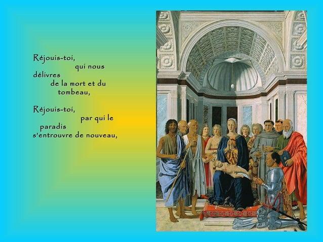 Réjouis-toi,Réjouis-toi, qui nousqui nous délivresdélivres de la mort et dude la mort et du tombeau,tombeau, Réjouis-toi,R...