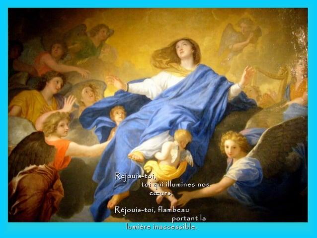 Réjouis-toi,Réjouis-toi, toi qui illumines nostoi qui illumines nos cœurs,cœurs, Réjouis-toi, flambeauRéjouis-toi, flambea...