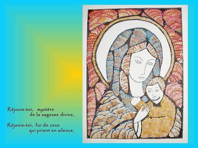 Réjouis-toi, mystèreRéjouis-toi, mystère de la sagesse divine,de la sagesse divine, Réjouis-toi, foi de ceuxRéjouis-toi, f...