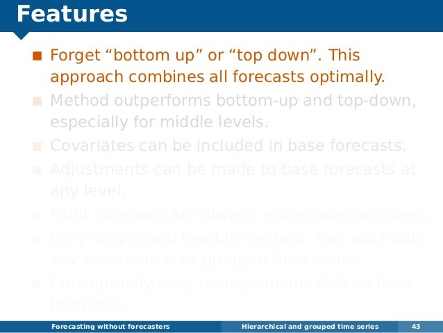 """Features Forget """"bottom up"""" or """"top down"""". This approach combines all forecasts optimally. Method outperforms bottom-up an..."""