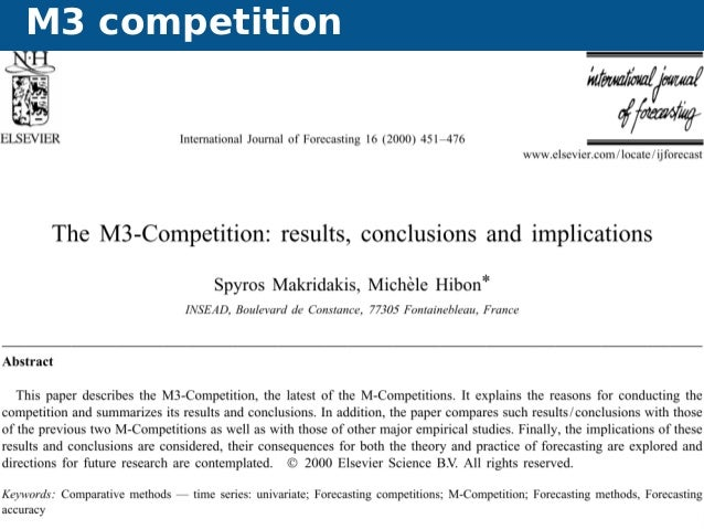 M3 competition Forecasting without forecasters Motivation 7