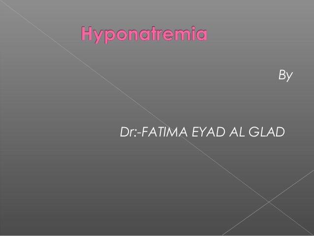 By  Dr:-FATIMA EYAD AL GLAD