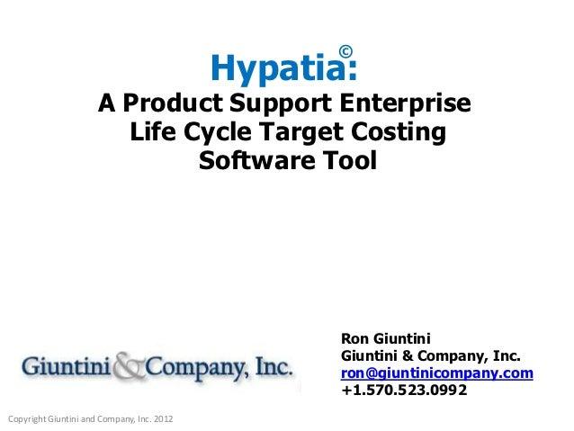©                                            Hypatia:                      A Product Support Enterprise                   ...