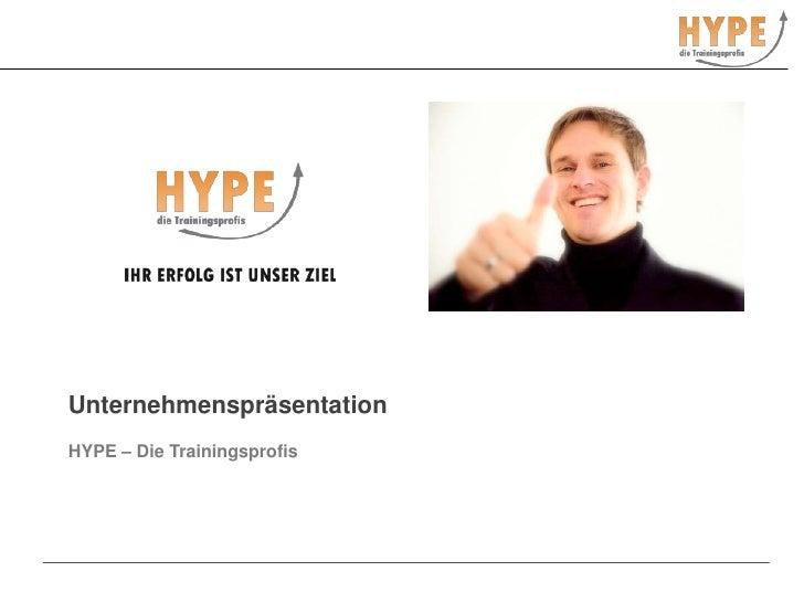 Unternehmenspräsentation<br />HYPE – Die Trainingsprofis<br />