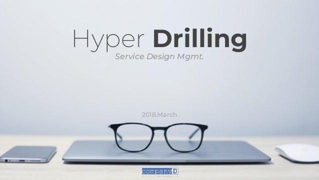 Hyper DrillingService Design Mgmt. 2018.March