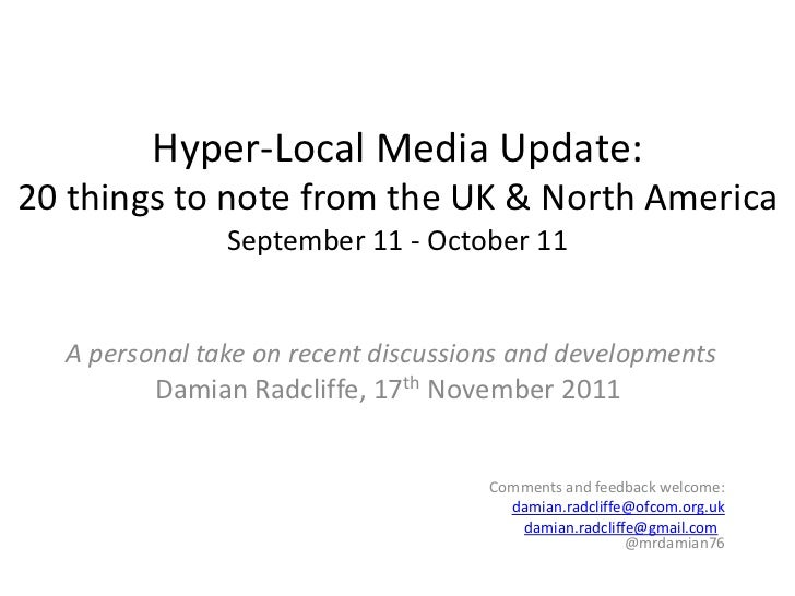 Hyper-Local Media Update:20 things to note from the UK & North America               September 11 - October 11  A personal...