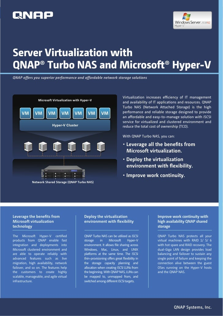 Server Virtualization withQNAP® Turbo NAS and Microsoft® Hyper-VQNAP offers you superior performance and affordable networ...