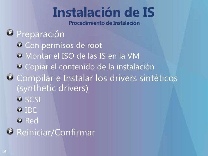 Instalación de IS Procedimiento de Instalación<br />Preparación<br />Con permisos de root <br />Montar el ISO de las IS en...