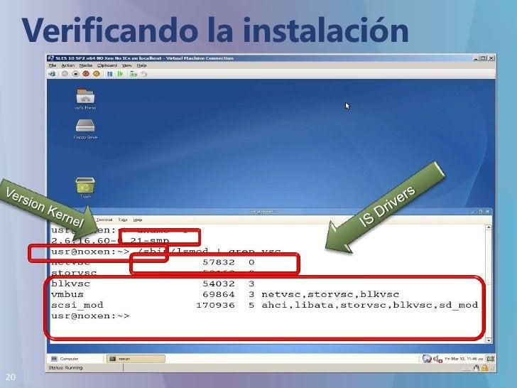 Verificando la instalación<br />IS Drivers<br />Version Kernel<br />