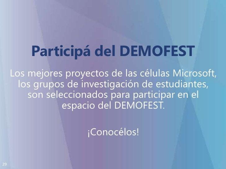 Participá del DEMOFEST<br />Los mejores proyectos de las células Microsoft, los grupos de investigación de estudiantes, so...