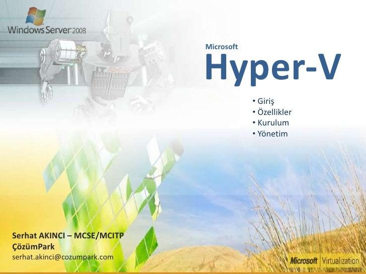 Hyper-V<br />Microsoft<br /><ul><li> Giriş