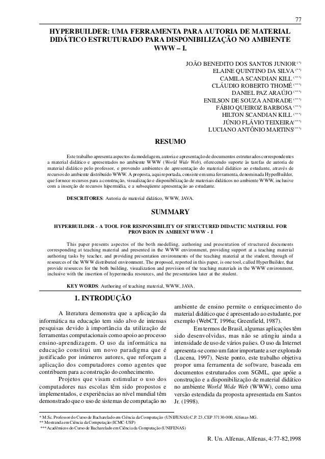 77 R. Un. Alfenas, Alfenas, 4:77-82,1998 HYPERBUILDER: UMA FERRAMENTA PARA AUTORIA DE MATERIAL DIDÁTICO ESTRUTURADO PARA D...
