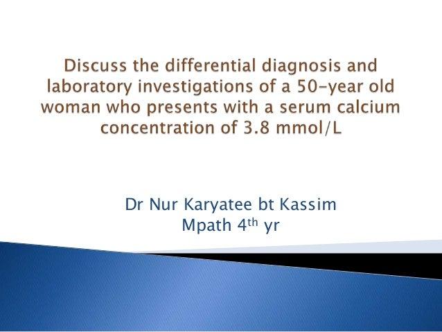 Dr Nur Karyatee bt Kassim Mpath 4th yr