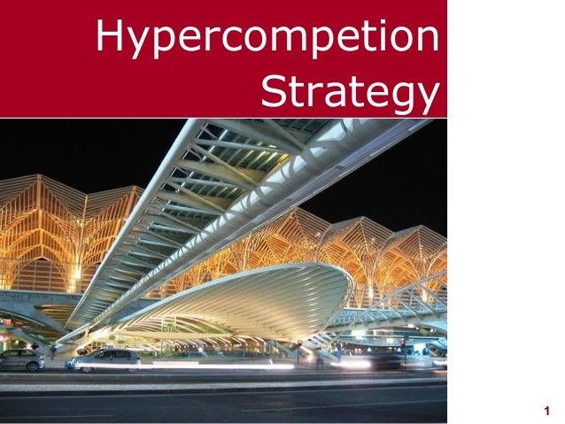 Hypercompetion                  Strategyvisit: www.studyMarketing.org   1