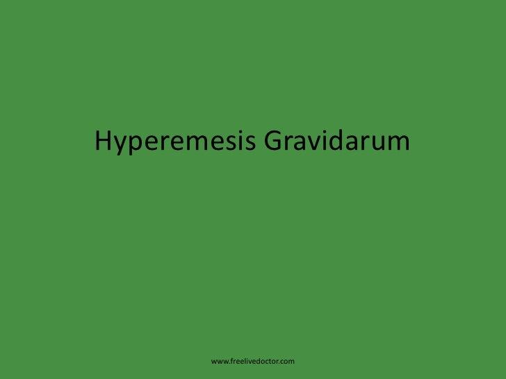 HyperemesisGravidarum<br />www.freelivedoctor.com<br />