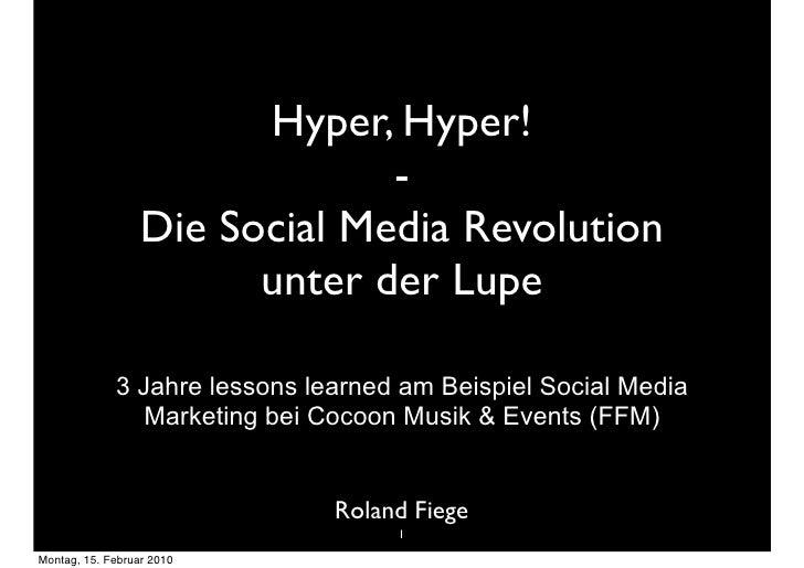 Hyper, Hyper!                                -                   Die Social Media Revolution                         unter...