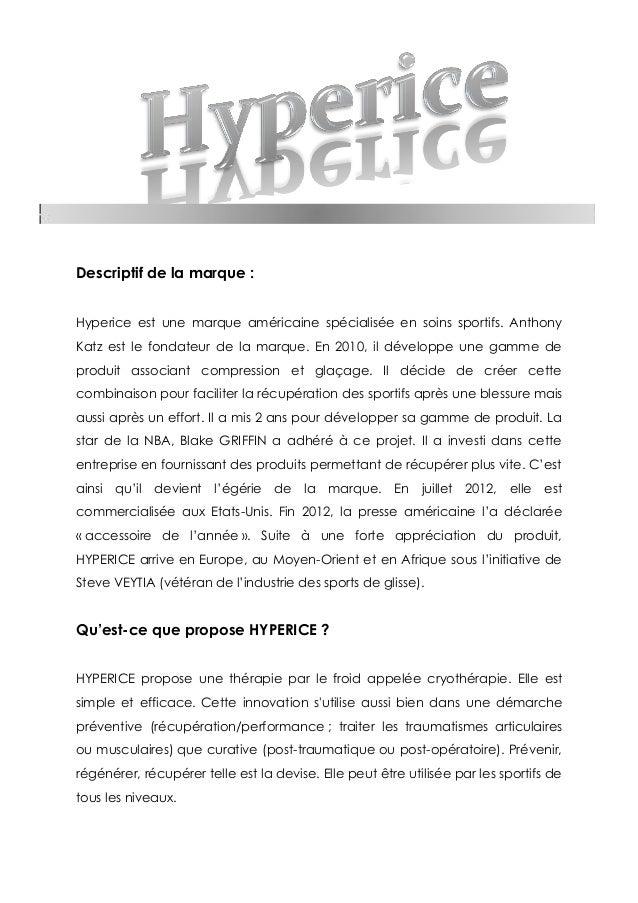 Descriptif de la marque : Hyperice est une marque américaine spécialisée en soins sportifs. Anthony Katz est le fondateur ...