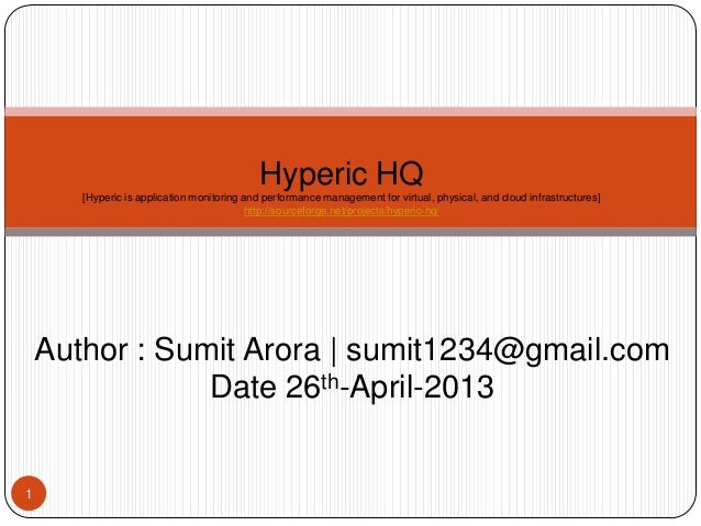 Hyperic HQ [Hyperic is application monitoring and performance management for virtual, physical, and cloud infrastructures]...