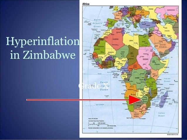 Hyperinflationin ZimbabweGrade X