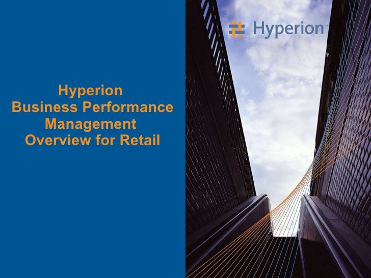 Hyperion  Business Performance Management  Overview for Retail