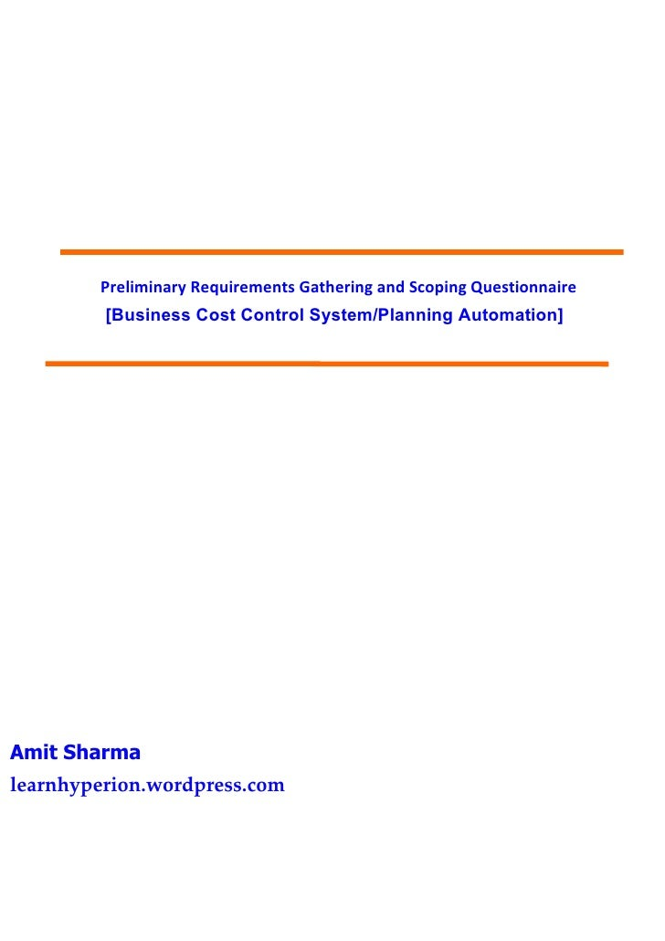 Preliminary Requirements Gathering and Scoping Questionnaire          [Business Cost Control System/Planning Automation]  ...