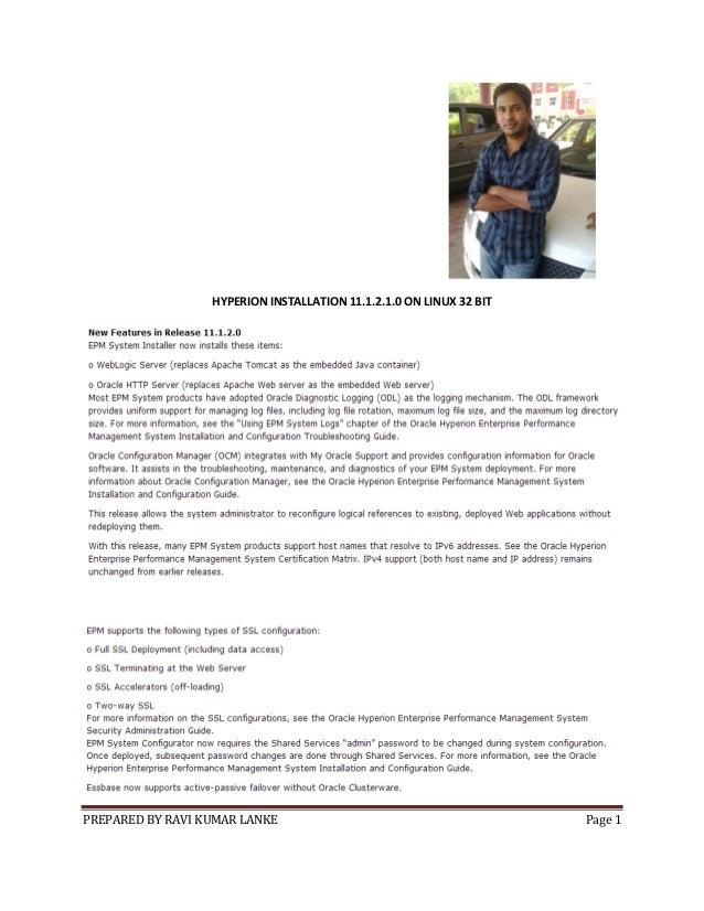 PREPARED BY RAVI KUMAR LANKE Page 1 HYPERION INSTALLATION 11.1.2.1.0 ON LINUX 32 BIT