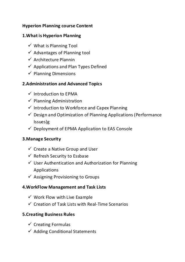 Hyperion Planning course Content 1.What is Hyperion Planning  What is Planning Tool  Advantages of Planning tool  Archi...