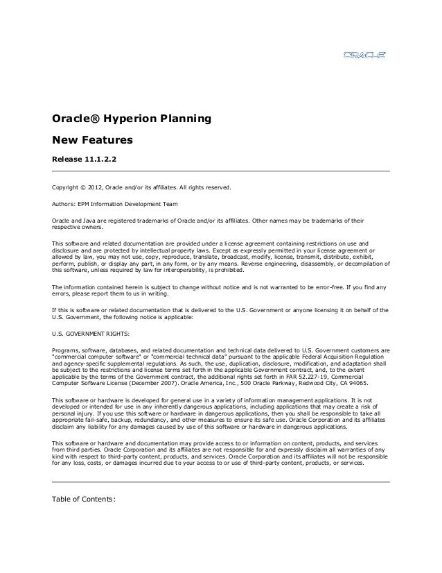 Oracle® Hyperion Planning New Features Release 11.1.2.2  Copyright © 2012, Oracle and/or its affiliates. All rights reserv...