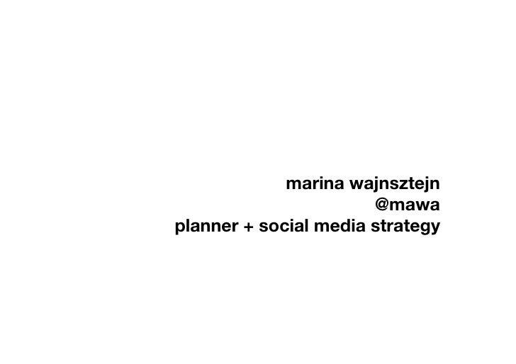 marina wajnsztejn!                       @mawa!planner + social media strategy