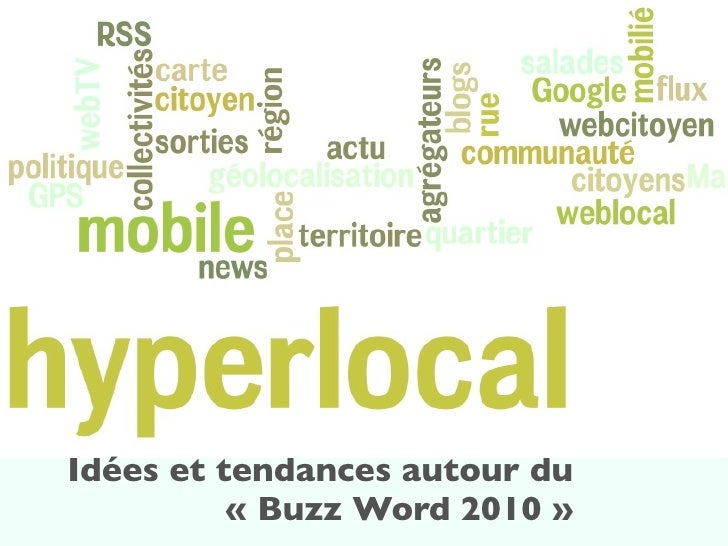 Idées et tendances autour du           « Buzz Word 2010 »
