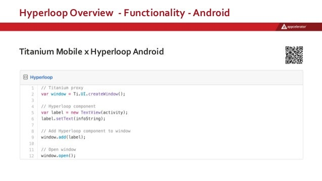 Hyperloop Overview - Functionality - Android Titanium Mobile x Hyperloop Android
