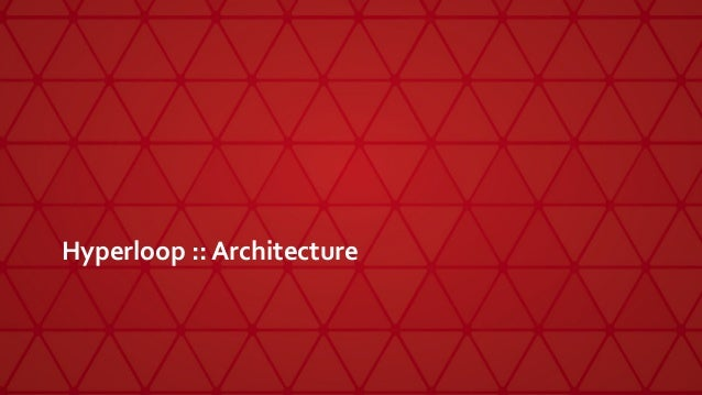 Hyperloop :: Architecture