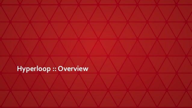Hyperloop :: Overview