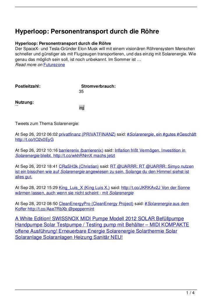 Hyperloop: Personentransport durch die RöhreHyperloop: Personentransport durch die RöhreDer SpaceX- und Tesla-Gründer Elon...