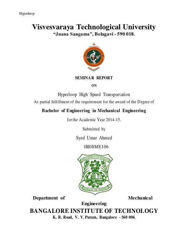 "HyperloopHyperloop Visvesvaraya Technological University ""Jnana Sangama"", Belagavi - 590 018. SEMINAR REPORT ON Hyperloop ..."