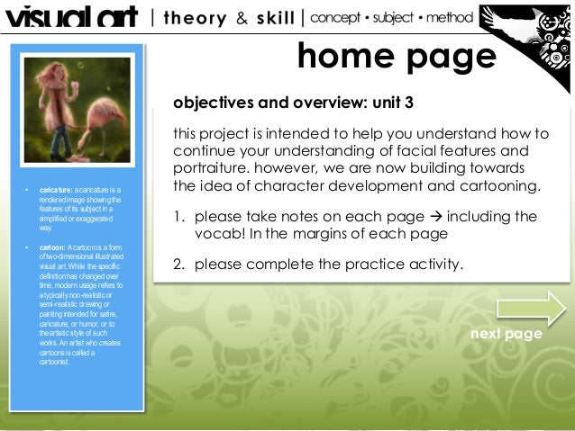 home page objectives and overview: unit 3  •  •  caricature: a caricature is a rendered image showing the features of its ...
