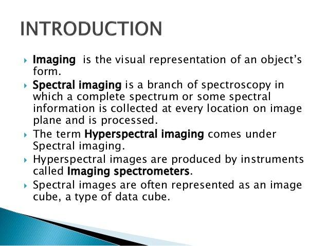 Hyperspectral Imaging Slide 3