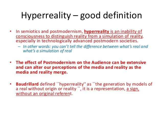 baudrillard hyperreality essay Jean baudrillard's theory of hyperreality, from h2g2, the unconventional guide to life, the universe and everything.