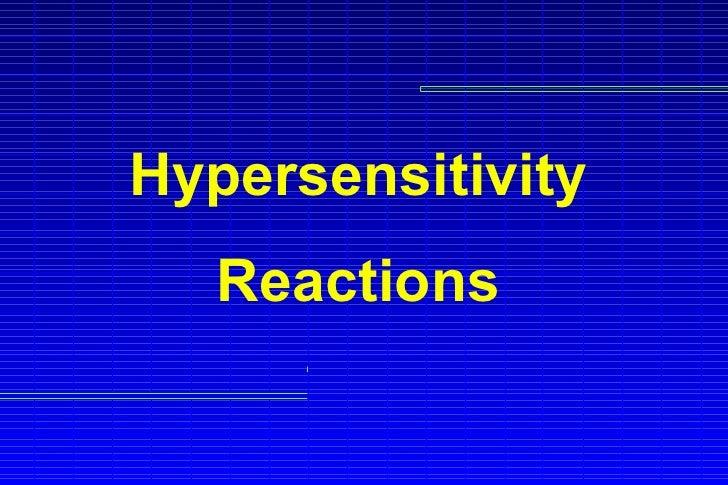 Hypersensitivity   Reactions