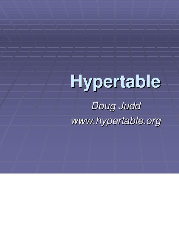 Hypertable   Doug Juddwww.hypertable.org