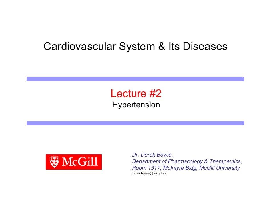 Cardiovascular System & Its Diseases                 Lecture #2              Hypertension                      Dr. Derek B...